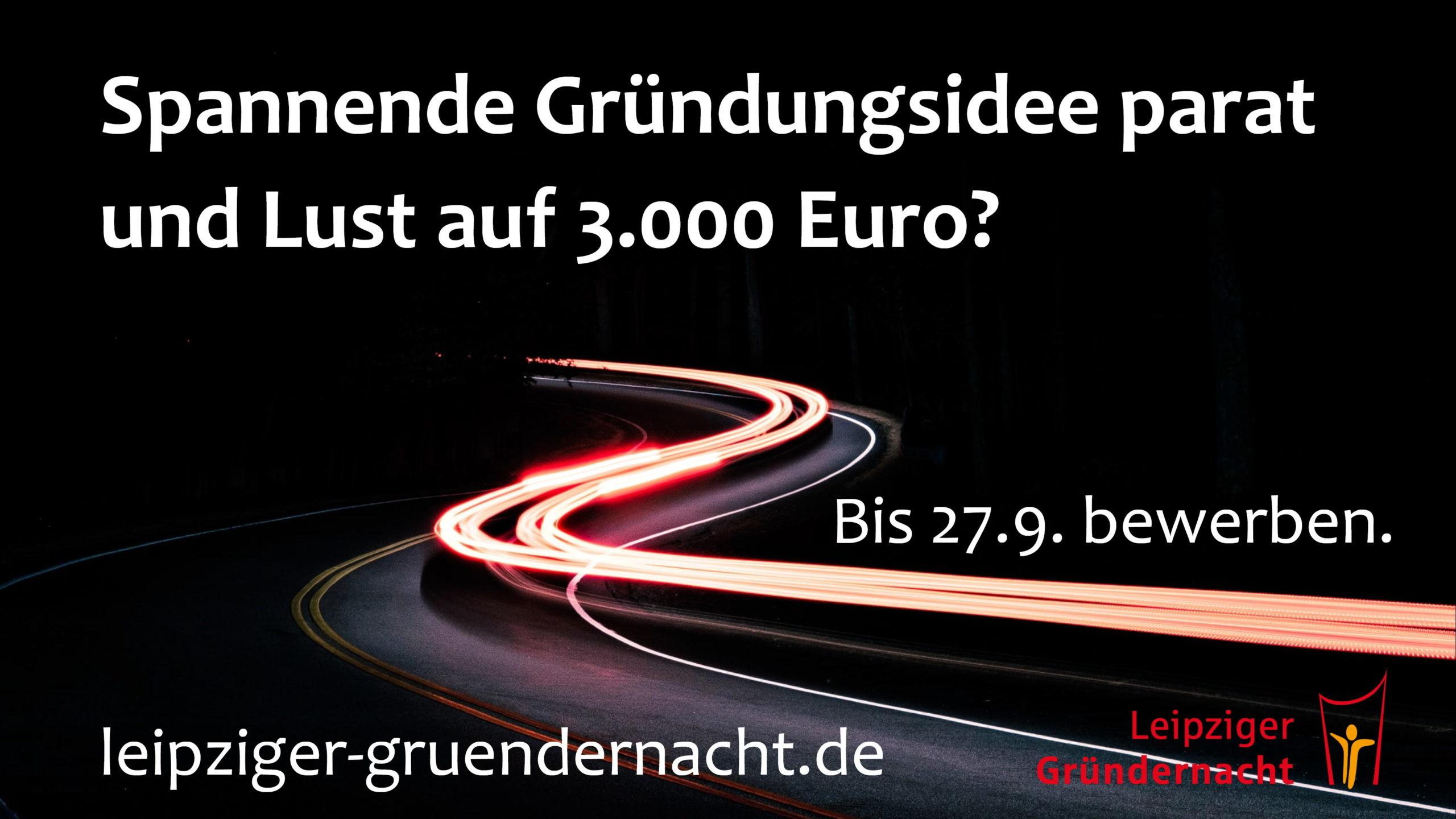 """Leipziger Gründernacht 2021: Bewerbungsfrist für Einreichungen in der Kategorie """"Idee"""" endet am 27. September"""